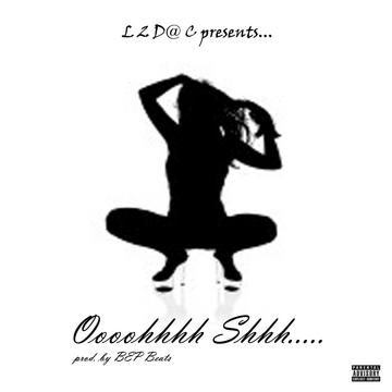 Oohh Sshhh, by L2D@C on OurStage