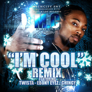 """""""Im Cool"""" Remix ft. Twista- Ebony Eyez- Chingy, by M.C The Rich City Boy on OurStage"""