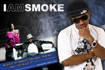 YOU BAD feat ML, by IAM SMOKE on OurStage