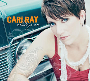 Always On, by Cari Ray on OurStage