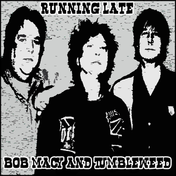 Running Late, by Bob Macy on OurStage