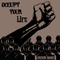 Occupy Your Life, by Under None on OurStage