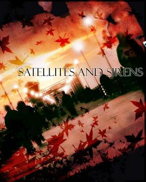 Burning, by Satellites and Sirens on OurStage