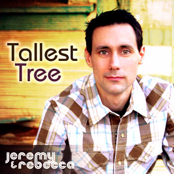 Tallest Tree, by Jeremy and Rebecca on OurStage