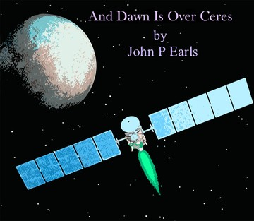 And Dawn Is Over Ceres, by John P Earls on OurStage