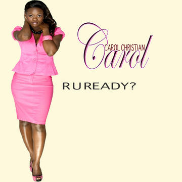 R U Ready?, by Carol Christian on OurStage