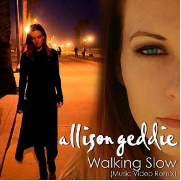 Walking Slow, by Allison Geddie on OurStage