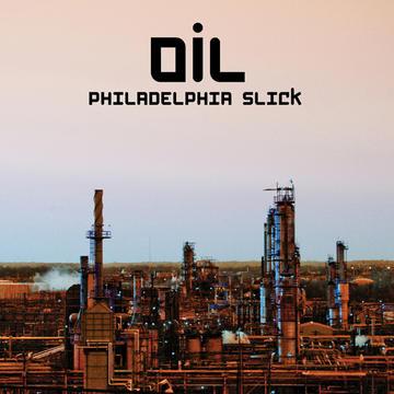 Oil, by Philadelphia Slick on OurStage