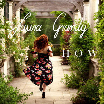 How, by Laura Grandy on OurStage