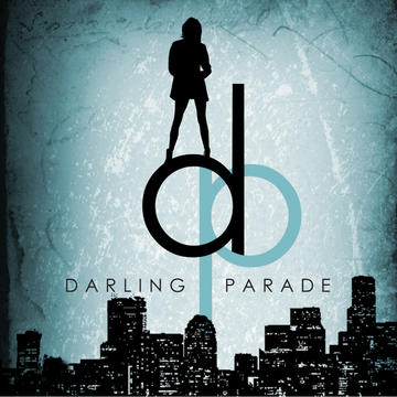 Never Fall Down, by Darling Parade on OurStage