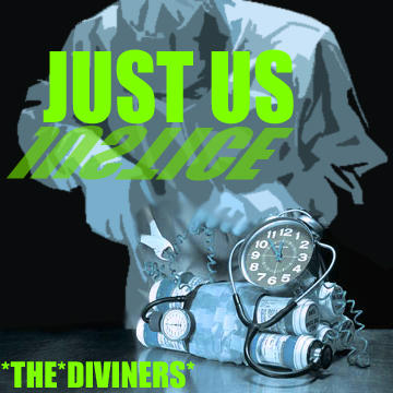 Just Us (Justice), by The Diviners on OurStage