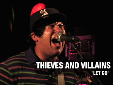 """Thieves and Villains """"Let Go"""" (Live), by OurStage Productions on OurStage"""