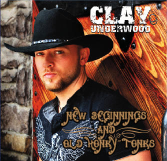 New Beginnings and Old Honky Tonks, by Clay Underwood on OurStage