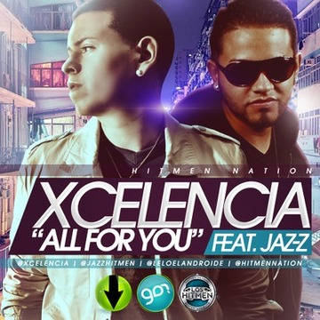 All For You, by Xcelencia Ft Jaz-z on OurStage