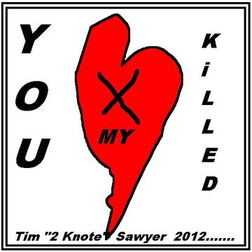 """YOU kiLLed MY HEarT, by TIM """" Hot licks """" on OurStage"""