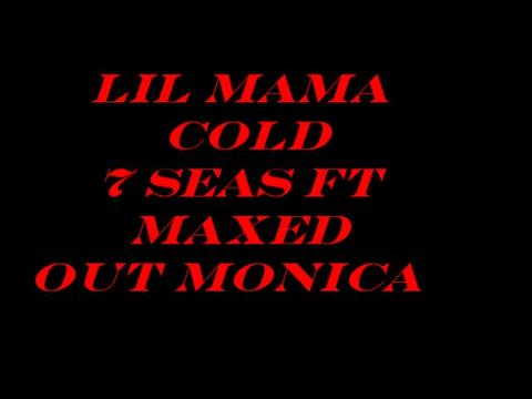 LIL MAMA COLD, by Crooked Letter K Y FT MAX OUT MONICA  on OurStage