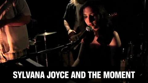 Sylvana Joyce and the Moment, by OurStage Productions on OurStage