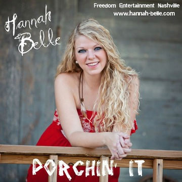 Porchin' It, by Hannah Belle on OurStage