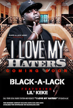 I LOVE MY HATERS, by BLACK-A-LACK on OurStage