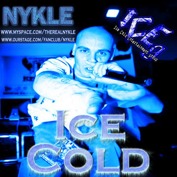 Ice Cold, by Nykle on OurStage