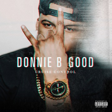 Cruise Control(Intro), by donniebgood713 on OurStage