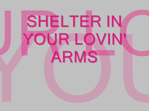 Shelter In Your Lovin' Arms, by Steve Dafoe-SongWriter on OurStage