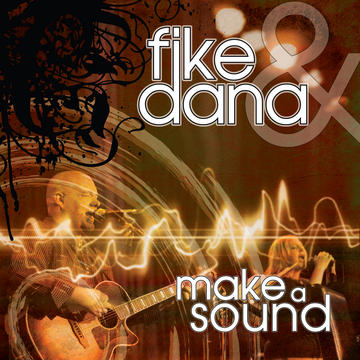 Ascend To Heaven, by Fike & Dana on OurStage