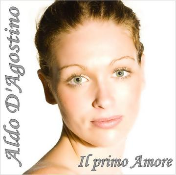 Il primo Amore, by Aldo D'Agostino on OurStage