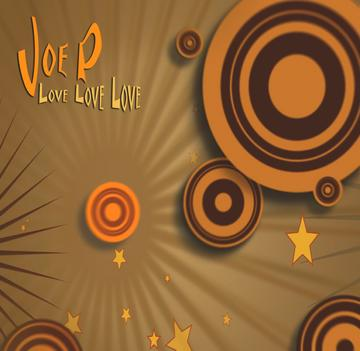 Love Love Love, by Joe P Music on OurStage