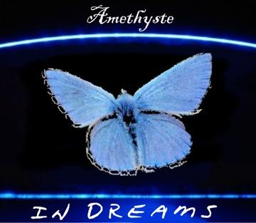 In Dreams, by Amethyste on OurStage