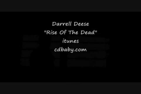 Rise Of The Dead, by Darrell Deese on OurStage