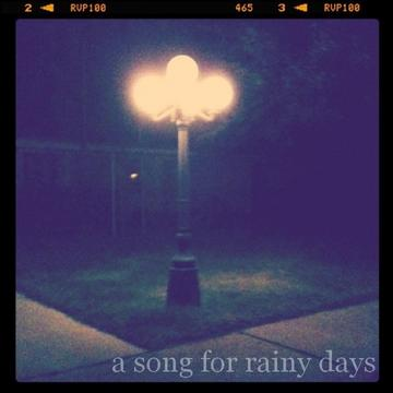 a song for rainy days, by denyel on OurStage
