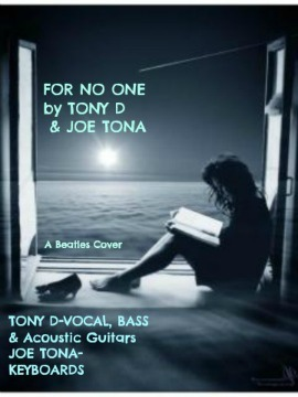 (The Video) FOR NO ONE by TONY D & JOE TONA, by TONY D & JOE TONA on OurStage