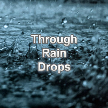 Through rain drops, by Vlad Lazutin on OurStage