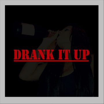 DRANK IT UP, by GOLDEN on OurStage