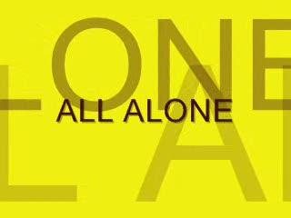 All Alone , by Steve Dafoe-SongWriter on OurStage