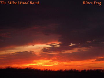 Blues Dog, by The Mike Wood Band on OurStage