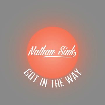 Got in the Way, by Nathan Sink on OurStage
