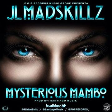 Mysterious Mambo, by jl madskillz on OurStage