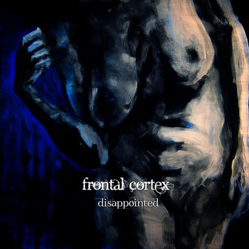 Disappointed, by Frontal Cortex on OurStage