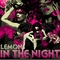 In the Night (EA Remix), by LEMON vs. Electric Allstars on OurStage