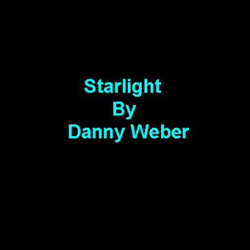 Starlight, by Danny Weber on OurStage