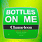 Bottles On Me, by Da Chameleon on OurStage