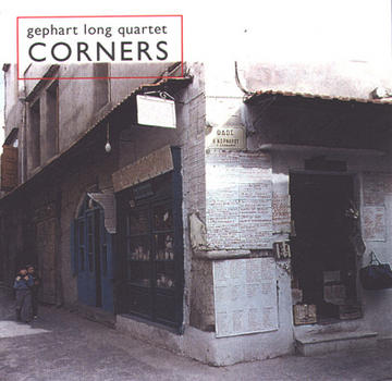 Corners, by Gephart Long Quartet on OurStage