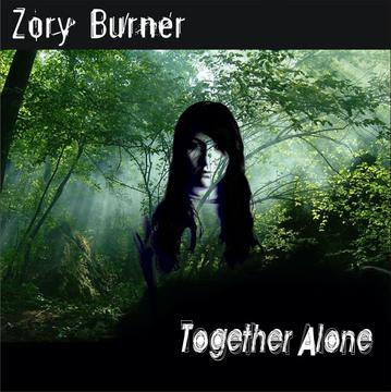 Together Alone, by Zory Burner on OurStage