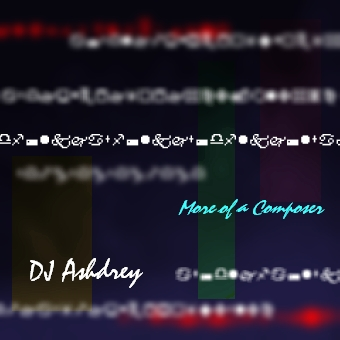 Requiem for the Past, by DJ Ashdrey on OurStage