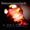 It Ain't Like That, by Diatomaceous Earth on OurStage