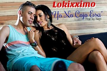 Yo No Cojo Esa, by Lokixximo on OurStage