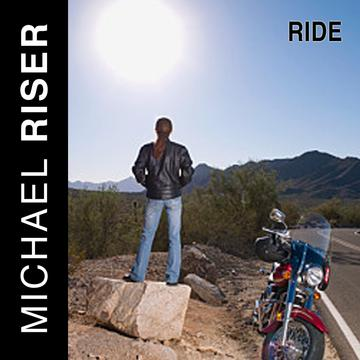 Ride, by Michael Riser on OurStage