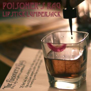 Poisoner's Rag, by Lipstick Lumberjack on OurStage